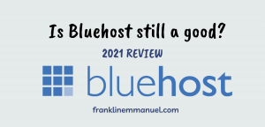bluehost complete review 2021