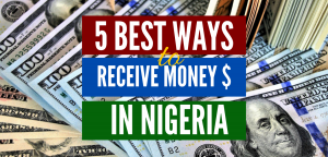 best ways to receive international payments in nigeria featured