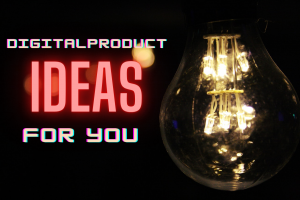 examples of digital product ideas featured
