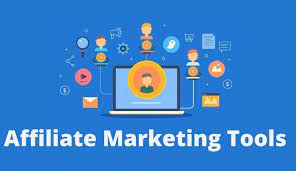 best tools needed for affiliate marketing