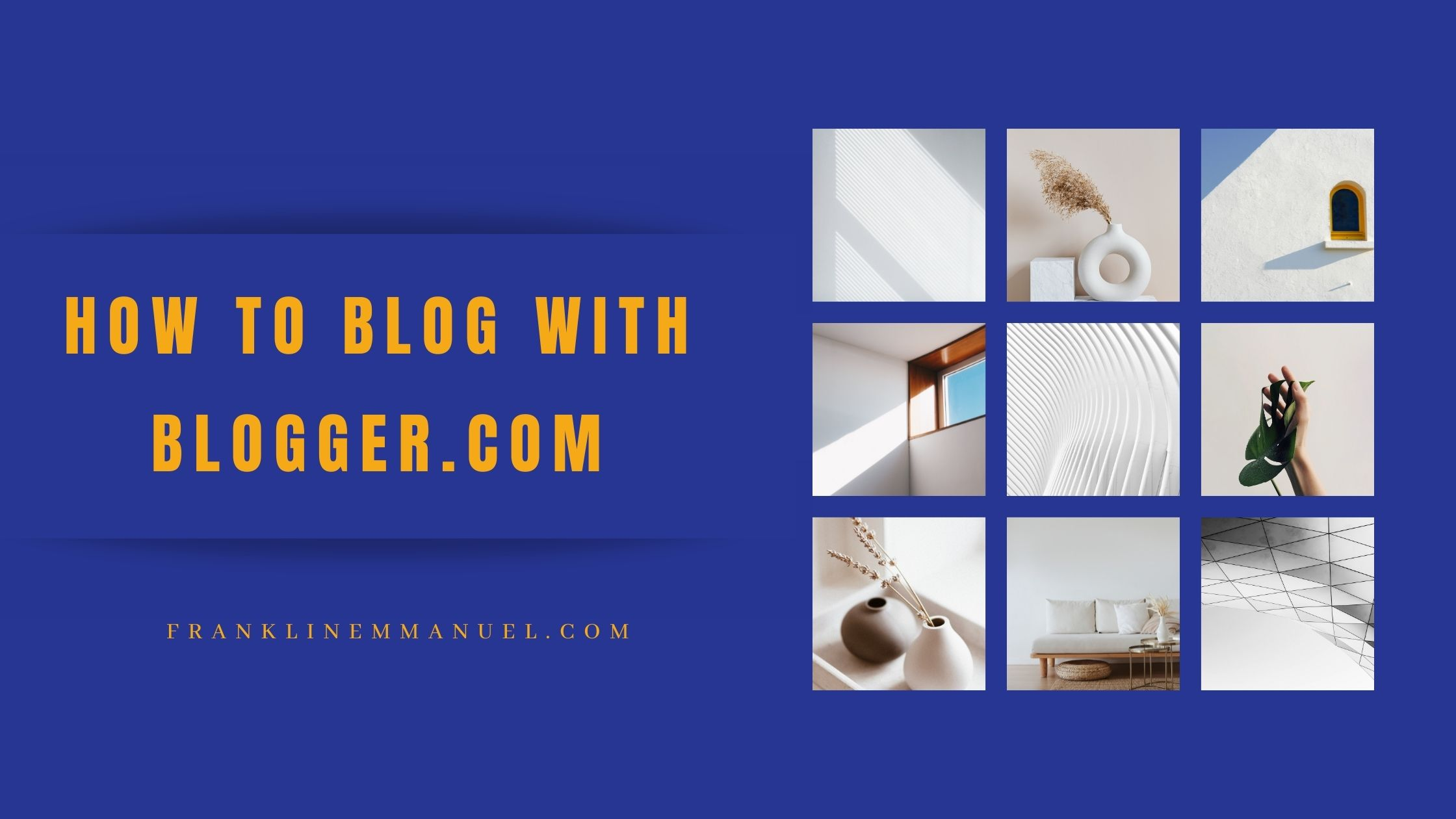 how to create a blog with blogger featured