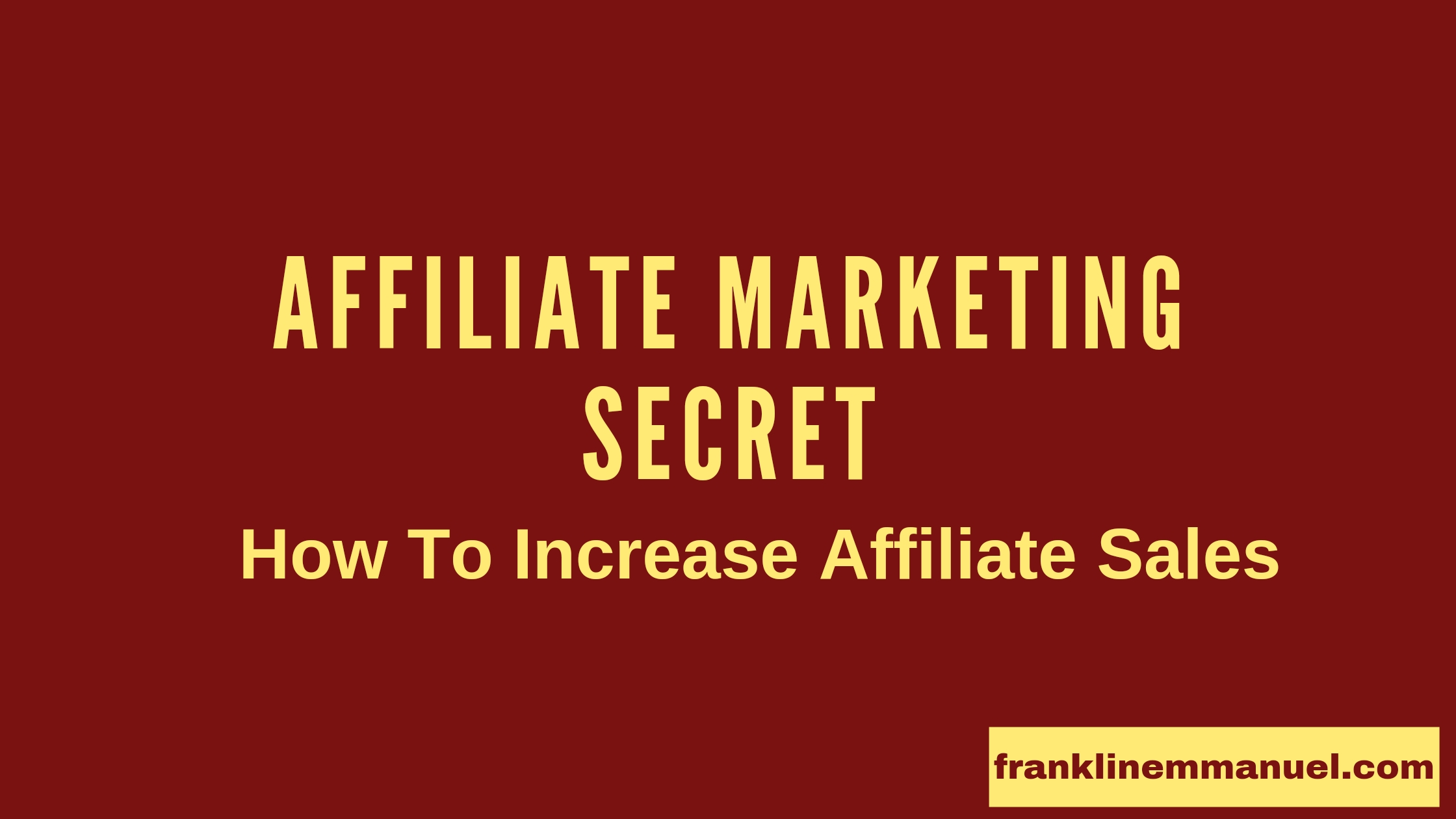 how to increase affiliate sales featured